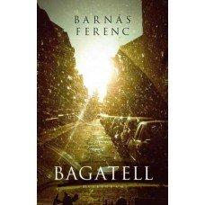 Bagatell - Londoni Készleten