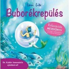Buborékrepülés - Relaxációs mesekönyv      7.95 + 1.95 Royal Mail