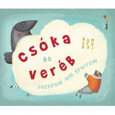 Csóka és Veréb - Jackdaw and Sparrow      7.95 + 0.95 Royal Mail