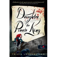 Daughter of the Pirate King - A kalózkirály lánya     10.95 + 1.95 Royal Mail