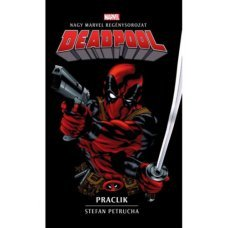 Deadpool: Praclik     11.95 + 1.95 Royal Mail