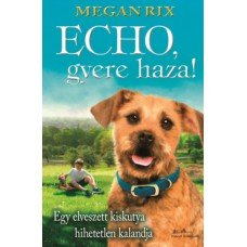 Echo, gyere haza     7.95 + 1.95 Royal Mail