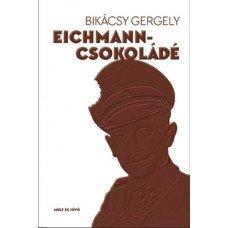 Eichmann-csokoládé     7.95 + 1.95 Royal Mail