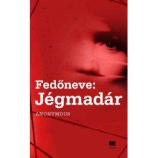 Fedőneve: Jégmadár     12.95 + 1.95 Royal Mail