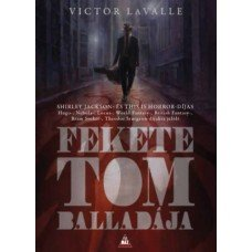 Fekete Tom balladája    7.95 + 1.95 Royal Mail