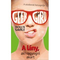 Geek Girl 4.    11.95 + 1.95 Royal Mail
