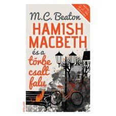 Hamish Macbeth és a tőrbe csalt falu    12.95 + 1.95 Royal Mail