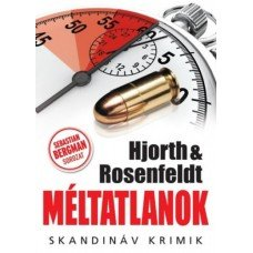 Méltatlanok    13.95 + 1.95 Royal Mail