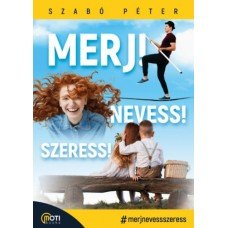 Merj! Nevess! Szeress!     13.95 + 1.95 Royal Mail