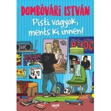 Pisti vagyok, ments ki innen!    13.95 + 1.95 Royal Mail