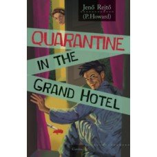 Quarantine in the Grand Hotel     12.95 + 1.95 Royal Mail