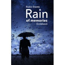 Rain of memories - Emlékeső     10.95 + 1.95 Royal Mail