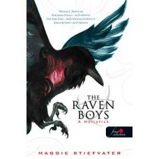 The raven boys - A Hollófiúk    12.95 + 1.95 Royal Mail