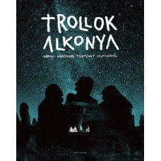 Trollok alkonya     12.95 + 1.95 Royal Mail