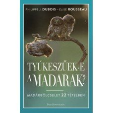 Tyúkeszűek-e a madarak?     8.95 + 1.95 Royal Mail