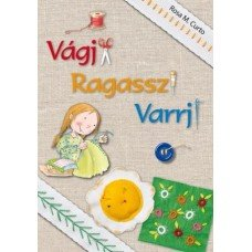 Vágj! Ragassz! Varrj!       8.95 + 1.95 Royal Mail