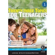 Twenty-Three Topics for Teenagers     13.95 + 1.95 Royal Mail