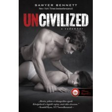 Uncivilized - A vadember     14.95 + 1.95 Royal Mail