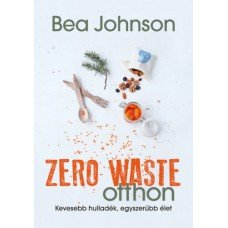 Zero Waste otthon     13.95 + 1.95 Royal Mail
