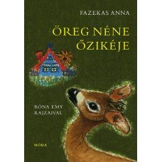 Öreg néne őzikéje    8.95 + 1.95 Royal Mail